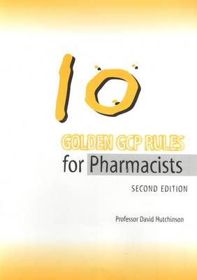 10 Golden GCP Rules for Pharmacists (Paperback)