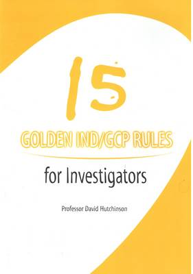 15 Golden IND/GCP Rules for Investigators (Paperback)