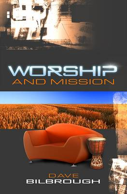Worship and Mission (Paperback)