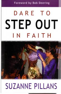 Dare to Step Out in Faith (Paperback)