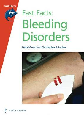 Fast Facts: Bleeding Disorders - Fast Facts (Paperback)