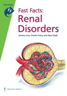 Fast Facts: Renal Disorders - Fast Facts (Paperback)