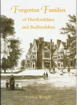 Forgotten Families of Hertfordshire (Paperback)