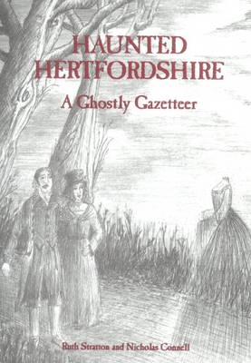 Haunted Hertfordshire (Paperback)