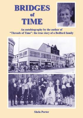 Bridges of Time: The True Story of a Bedford Family (Paperback)