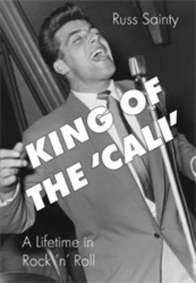 King of the Cali': a Lifetime on Rock N' Roll (Paperback)