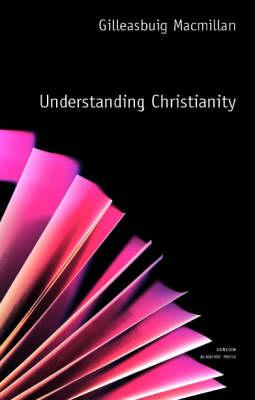 Understanding Christianity - Understanding Faith (Paperback)
