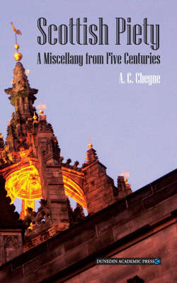 Scottish Piety: A Miscellany from Five Centuries (Paperback)