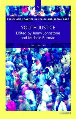 Youth Justice - Policy and Practice in Health and Social Care No. 9 (Paperback)