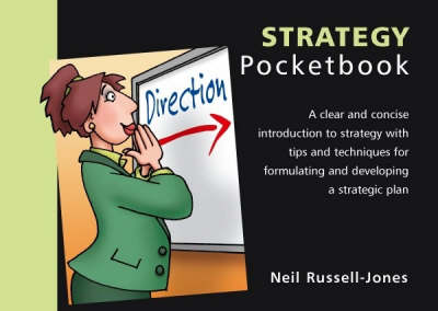 The Strategy Pocketbook - Management Pocketbooks S. (Paperback)