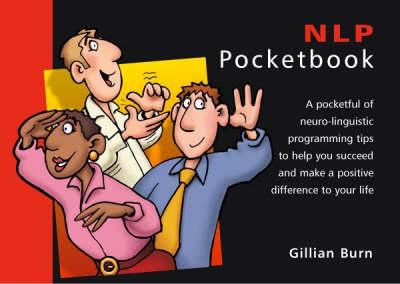 The NLP Pocketbook - The Pocketbook (Paperback)