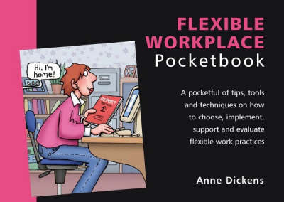The Flexible Workplace Pocketbook - Management Pocketbooks S. (Paperback)