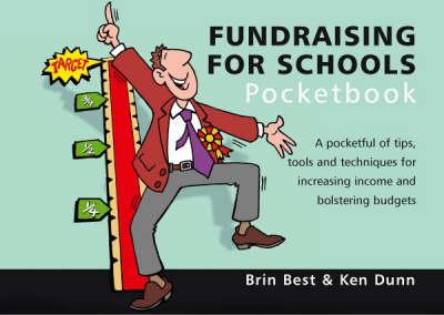 The Fundraising for Schools Pocketbook - Teachers' Pocketbooks (Paperback)