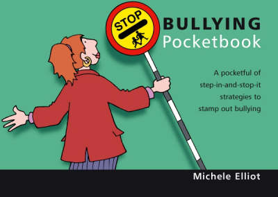 The Stop Bullying Pocketbook - Teachers' Pocketbooks (Paperback)
