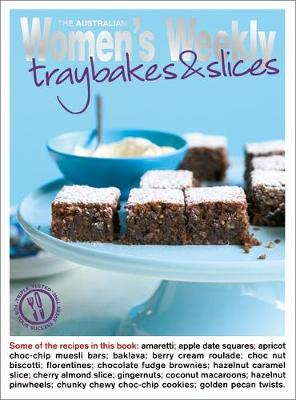 Traybakes and Slices - The Australian Women's Weekly: New Essentials (Paperback)