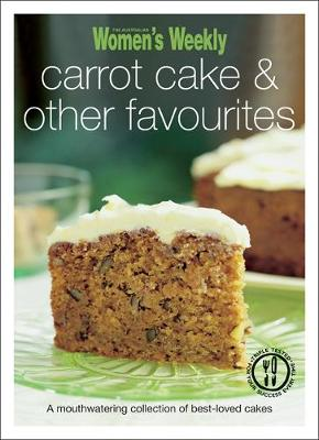 Carrot Cake & Other Favourites - The Australian Women's Weekly Minis (Paperback)