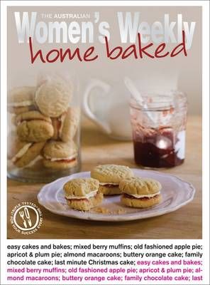 Home Baked - The Australian Women's Weekly: New Essentials (Paperback)