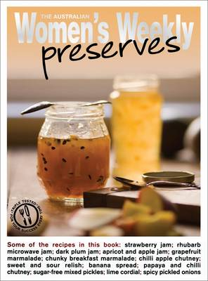 Preserves - The Australian Women's Weekly: New Essentials (Paperback)