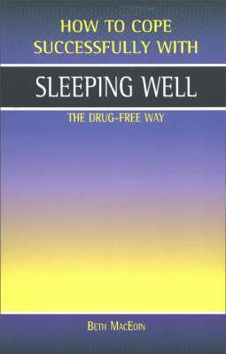 Sleeping Well: The Drug-free Way (Paperback)