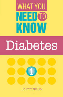 Diabetes - What You Need to Know (Paperback)