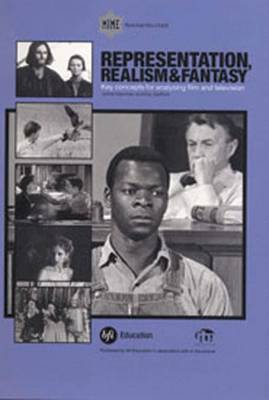 Representation, Realism and Fantasy in Film (BR031) (Paperback)