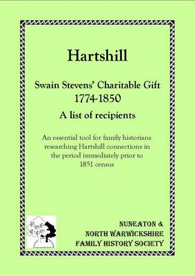 Hartshill - Swain Stevens' Charitable Gift 1774 - 1850, a List of Recipients (Paperback)