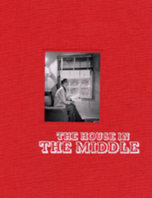 The House in the Middle: Photographs of Interior Design in the Nuclear Age (Paperback)