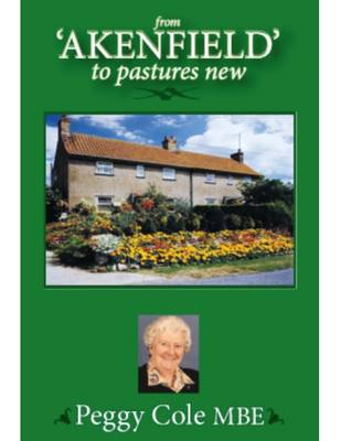 From Akenfield to Pastures New (Paperback)