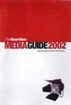 """The """"Guardian"""" Media Guide 2002 (Paperback)"""