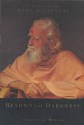 Beyond the Darkness: A Biography of Bede Griffiths (Paperback)