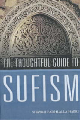 The Thoughtful Guide to Suffism (Paperback)