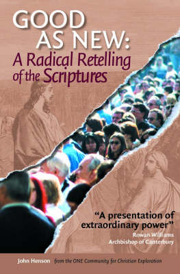 As Good as New: A Radical Retelling of the Scriptures (Hardback)