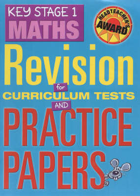 Key Stage 1 Maths: Revision for Curriculum Tests and Practice Papers (Hardback)