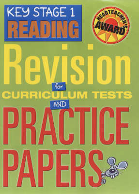Key Stage 1 Reading: Revision for Curriculum Tests and Practice Papers (Hardback)