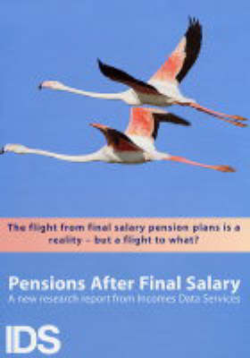 Pensions After Final Salary 2003/2004 2003/04 (Paperback)