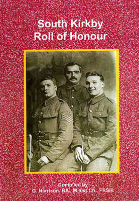 """Roll of Honour"" South Kirkby (Paperback)"