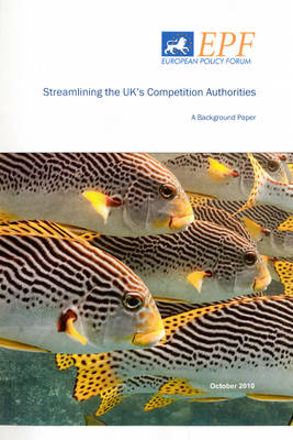 Streamlining the UK's Competition Authorities: A Background Paper