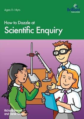 How to Dazzle at Scientific Enquiry (Paperback)