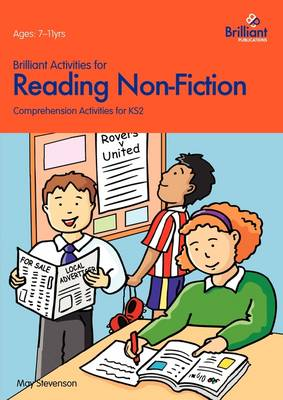 Brilliant Activities for Reading Non-Fiction: Comprehension Activities for 7-11 Year Olds (Paperback)