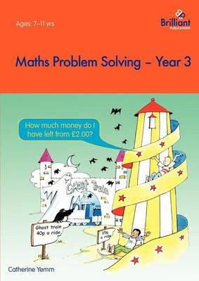 Maths Problem Solving, Year 3 - Maths Problem Solving (Paperback)