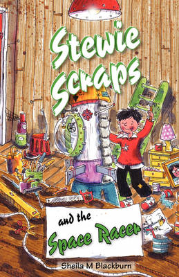 Stewie Scraps and the Space Racer - Stewie Scraps (Paperback)