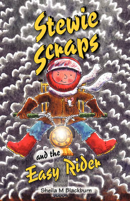 Stewie Scraps and the Easy Rider - Stewie Scraps (Paperback)