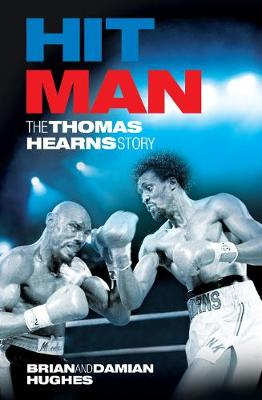 Hit Man: The Thomas Hearns Story (Paperback)