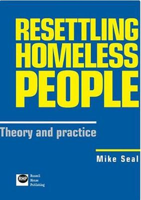 Resettling Homeless People: Theory and Practice (Paperback)