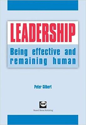 Leadership: Being Effective and Remaining Human (Paperback)