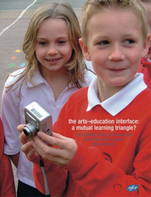 The Arts-education Interface: A Mutual Learning Triangle? (Paperback)