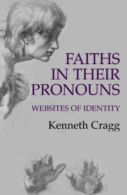 Faiths in Their Pronouns: Websites of Identity (Paperback)