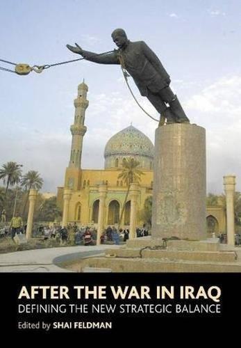After the War in Iraq: Defining the New Strategic Balance (Hardback)