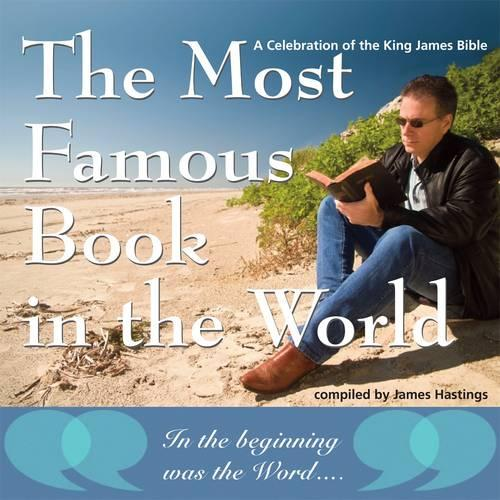 The Most Famous Book in the World: A Celebration of the King James Bible (Paperback)