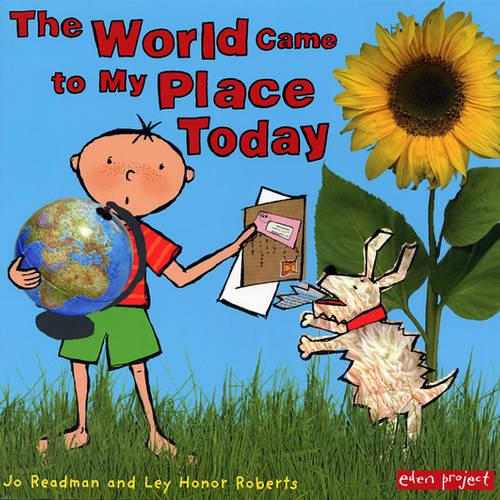 The World Came To My Place Today - George and Flora (Paperback)